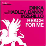DINKA feat HADLEY & DANNY INZERILLO - Reach For Me (Front Cover)