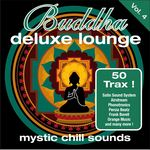 Buddha Deluxe Lounge Vol 4 Mystic Chill Sounds