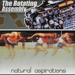 ROTATING ASSEMBLY, The - Natural Aspirations (Front Cover)