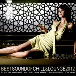 VARIOUS - Best Sound Of Chill & Lounge 2012 (33 Chillout Downbeat Tunes With Ibiza Mallorca Feeling) (Front Cover)