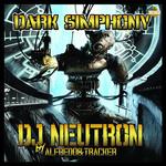 DJ NEUTRON - Dark Symphony (Front Cover)