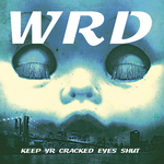 WRD - Keep Yr Cracked Eyes Shut (Front Cover)