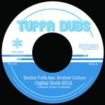RIDDIM TUFFA feat BROTHER CULTURE - Digital Rock 2012 (Front Cover)