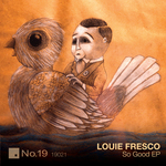 FRESCO, Louie - So Good (Front Cover)