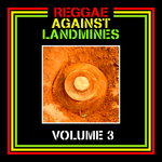 Reggae Against Landmines Vol 3