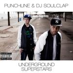 PUNCHLINE/DJ SOULCLAP - Underground Superstar (Front Cover)