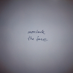 MONTAUK - The Face (Front Cover)
