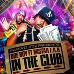 DOE BOY/MISTAH FAB - In The Club (Front Cover)