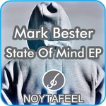 BESTER, Mark - State Of Mind EP (Front Cover)