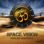 SPACE VISION - Analog Mantras (Front Cover)