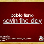 FIERRO, Pablo - Savin The Day EP (Front Cover)