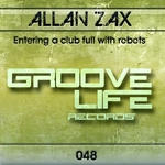 ZAX, Allan - Entering A Club Full With Robots (Front Cover)