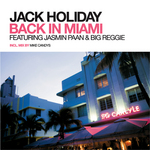 JACK HOLIDAY feat JASMIN PAAN/BIG REGGIE - Back In Miami (Front Cover)