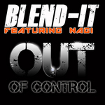 BLEND IT feat NAGI - Out of Control (Front Cover)