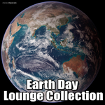 VARIOUS - Earth Day Lounge Collection (Front Cover)