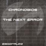 CHRONOBIOS - The Next Error (Front Cover)