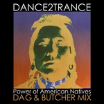 DANCE 2 TRANCE - Power Of American Natives (Front Cover)
