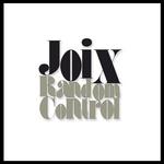 JOIX - Random Control (Front Cover)