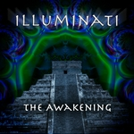 ILLUMINATI - The Awakening (Front Cover)