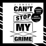 Can't Stop My Grime (Starkey Remix)
