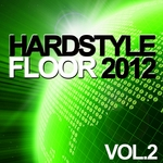 VARIOUS - Hardstyle Floor 2012 Vol 2 (Front Cover)
