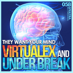 VIRTUALEX/UNDER BREAK - They Want Your Mind (Front Cover)