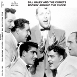 HALEY, Bill/THE COMETS - Rockin' Around The Clock (Front Cover)