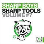 SHARP BOYS - Sharp Tools Volume 7 (Front Cover)