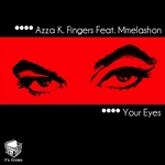 AZZA K/FINGERS feat MMELASHON - Your Eyes (Front Cover)