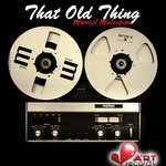 MANUEL MALASPINA - That Old Thing (Front Cover)