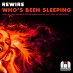 REWIRE - Who's Been Sleeping (Front Cover)