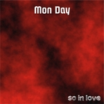 MON DAY - So In Love (Front Cover)