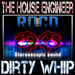 HOUSE ENGINEER, The - Dirty Whip (Front Cover)