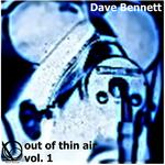 BENNETT, Dave - Out Of Thin Air Vol 1 (Front Cover)
