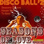 DISCO BALLZ/FARAGO ATTILA - Seasons Of Love EP (Front Cover)