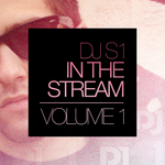 VARIOUS - DJ S1 In The Stream Volume 1 (Front Cover)