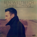 WESTBEECH, Ben - Same Thing (Front Cover)