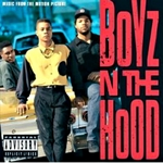 Boyz N The Hood (Motion Picture Sound Track)