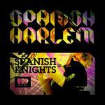 SPANISH HARLEM - Spanish Knights (Front Cover)