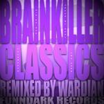 BRAINKILLER, The - The Brainkiller Classics (Wardian Remixes) (Front Cover)