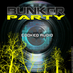 COOKED AUDIO - Bunker Party EP (remixes) (Front Cover)