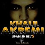 AKREMI, Khalil - Spanish Bel's (Front Cover)