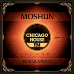 MOSHUN - Perculated EP (Front Cover)