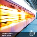 VITRANO, Salvatore - Napoli Centrale (Front Cover)