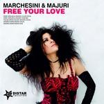 MARCHESINI & MAJURI - Free Your Love (Front Cover)