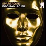 SPARTAQUE - Egomaniac EP (Front Cover)