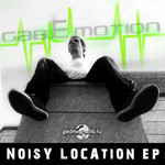 GAB E MOTION/HYPER J/TWISTED REACTION - Noisy Location EP (Front Cover)