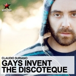 SURIANO, Claudio - Gays Invent The Discoteque (Front Cover)