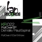 DEL VALLE/RAUL ESPINAL - Pull Over EP (Front Cover)