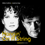 COLLINS, Mike/JOANNA KAY - Hangin' On A String (Front Cover)